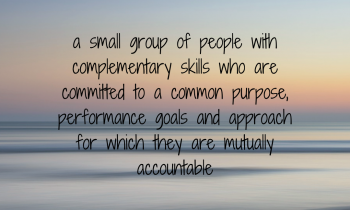 Help your team to feel part of its purpose.